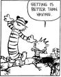 """Calvin and Hobbes"""